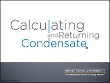 Calculating and Returning Condensate
