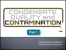 Condensate Quality and Contamination - Part 1 & 2