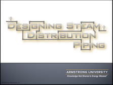Designing Steam Distribution Piping