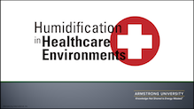 Humidification in Healthcare Environments