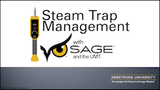 Steam Trap Management with SAGE and the UMT