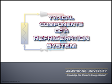 Typical Components of a Refrigeration System